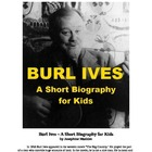 Burl Ives - A Short Biography for KIds