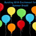 Bursting with Excitement about Summer Break