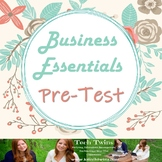 Business Essentials Pre-Test orTest with Answer Key