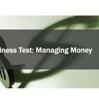 Business Test #2 Managing Money