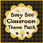 Busy Bees Classroom Materials Theme Pack
