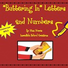 """Buttering In"" Letters and Numbers"