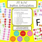 Button Articulation /f/ & /v/