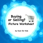 Buying or Selling? A Picture Worksheet