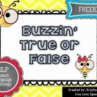 Buzzin' True or False {FREEBIE}