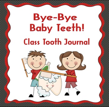 Bye-Bye Baby Teeth Class Journal