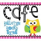CAFE bulletin board signs FREEBIE {bright owls theme}