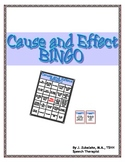 CAUSE and EFFECT BINGO- SPEECH THERAPY