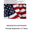 CCSS Activity: Teaching Tone/Purpose Through September 11th Songs