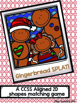 CCSS Aligned 2D Shapes Gingerbread SPLAT!