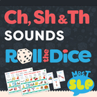"""CH"", ""SH"", ""TH"" Roll a Dice Games"