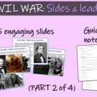 CIVIL WAR SIDES & LEADERS (part 2 of 4) visuals, texts, gr