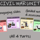 CIVIL WAR Unit: Highly visual, relevant texts, graphics &