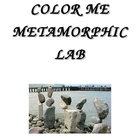 COLOR ME METAMORPHIC LAB