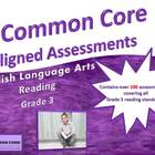 COMMON CORE Aligned Assessment Bank ELA-Reading, Grade 3