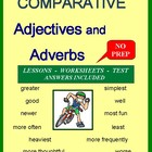 COMPARISONS Using Adjectives and Adverbs: Common Core Alig