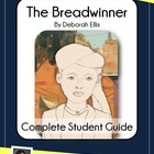 COMPLETE Student Guide to The Breadwinner by Deborah Ellis