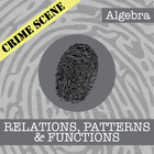 CSI: Algebra -- STEM Project -- Unit 4 -- Relations, Funct