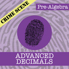 CSI: Pre-Algebra -- STEM Project -- Unit 4 -- Decimals