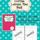 CUSTOM Lesson Plan Book - Turquoise Dot Theme