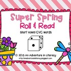 CVC Short Vowel Super Spring Roll &amp; Read