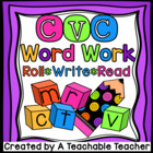 CVC Word Family Word Work {Roll, Write, Read}