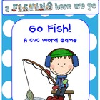 CVC Words GO FISH!  FUNdations Connected!