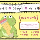 CVC Words Learning Center: Read It • Stamp It • Write It!