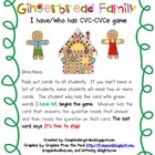 CVC and CVCe- I have - Who has Card Game Gingerbread Family