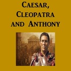 Skit/ Play/ Readers Theater; Caesar, Cleopatra, and Antony
