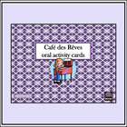 Café des Rêves – oral activity cards