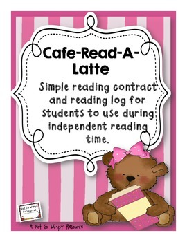 Cafe Read-A-Latte: Reading Contract and Readng Log