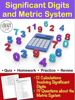 Calculating with Significant Digits and Metric Quiz