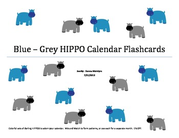 Calendar Flashcards Set:   Blue-Grey HIPPOs