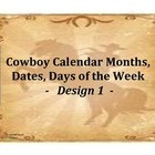 Calendar Flashcards Set -Months, Dates, Days - Cowboy Design 1