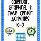 Calendar, Graphing, &amp; Time Center Activities