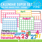 Calendar Super Set - Clip Art Graphics for Teachers Classrooms