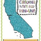 California Relief Map Mini Unit: Regions and Geography