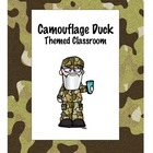 Camouflage Duck Themed Classroom