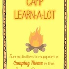 Camp Learn-a-Lot - FUN activities to support a camping theme!