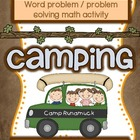 Camping Word Problems / Problem Solving Math Station ~ Gre