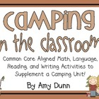 Camping in the Classroom Unit {Reading, Language, Writing,