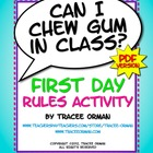 &quot;Can I Chew Gum in Class?&quot; PDF First Day Class Rules Activity