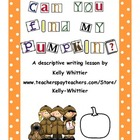 Can You Find My Pumpkin? Autumn/Halloween Descriptive Writ