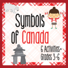 Canada! Symbols of Canada - 6 Activities and More