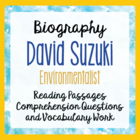 Canada's David Suzuki - Informational Texts, Environmental