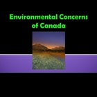 Canada's Environmental Concerns/Issues