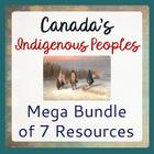 Canada's Native Peoples: Mega Bundle of 7 Items!