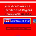 Canadian Provinces, Territories & Regions Smartboard Trivi
