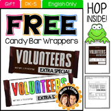 FREE 4 FOLLOWERS - Volunteer Candy Bar Wrappers - Great Gi